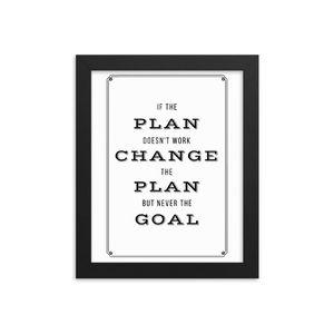 Change the Plan 8x10 Framed Wall Art